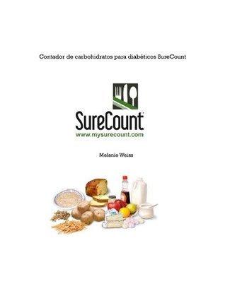 Contador de carbohidratos para diabéticos SureCount  by  Melanie Weiss