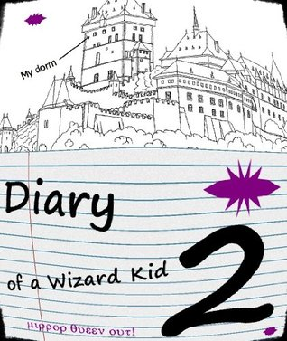 Diary of a Wizard Kid 2 Boyd Brent