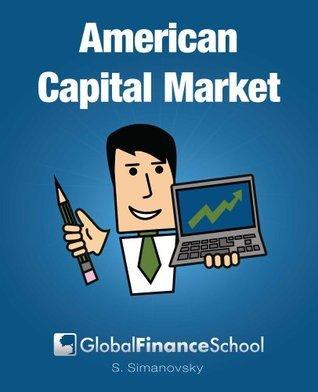 US Capital Markets for Beginners  by  Shlomo Simanovsky