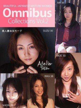 Omnibus 2 BEAUTIFUL JAPANESE MATURE WOMEN  by  Atelier Tetsu
