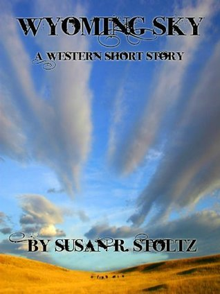 Wyoming Sky Susan R. Stoltz