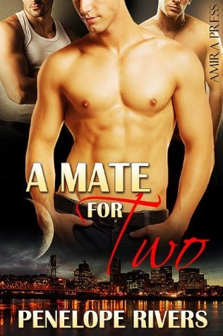 A Mate For Two  by  Penelope Rivers