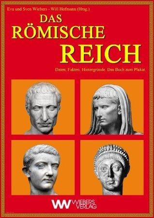Das Römische Reich  by  Eva Wiebers