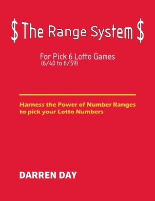 The Range System For Pick 6 Lotto Games Darren Day