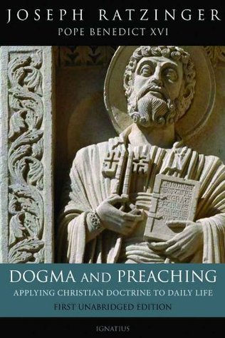 Dogma and Preaching, 2nd. Ed. Pope Benedict XVI
