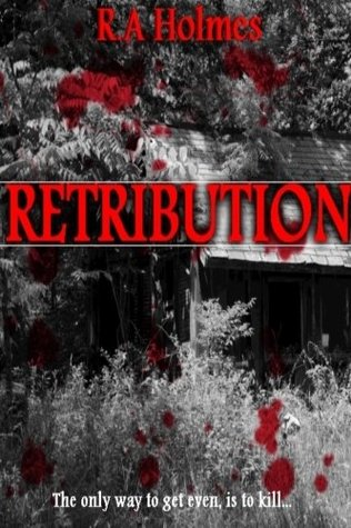 RETRIBUTION  by  R.A Holmes