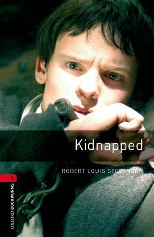 Kidnapped (Oxford Bookworms Library: 1000 Headwords) Clare West
