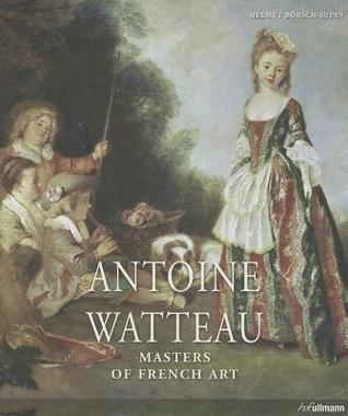 Antoine Watteau  by  Helmut Borsch-Supan