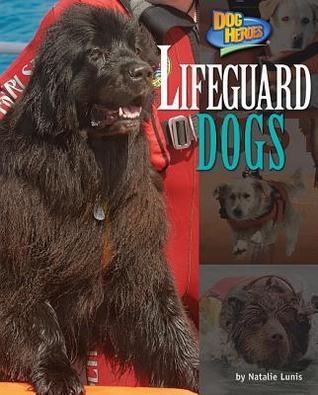 Lifeguard Dogs Natalie Lunis