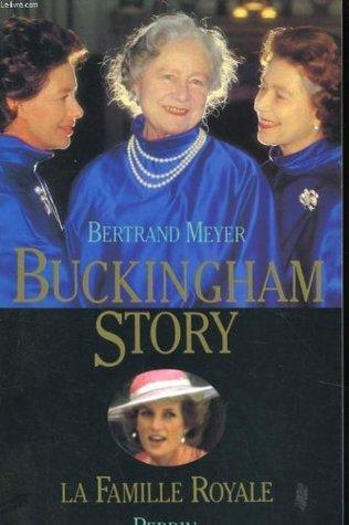 Buckingham story: La famille royale Bertrand Meyer-Stabley