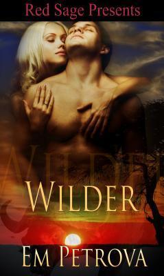 Wilder Em Petrova