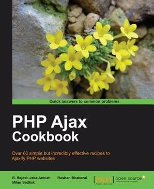 PHP Ajax Cookbook Milan Sedliak