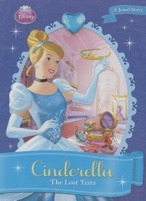 Cinderella:: The Lost Tiara  by  Kitty Richards