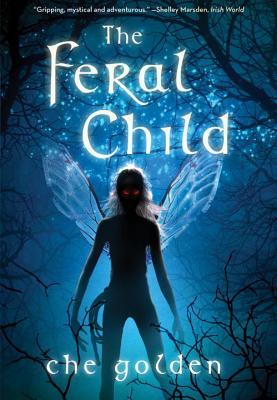 The Feral Child  by  Che Golden