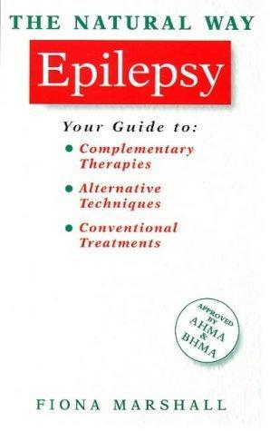 Epilepsy (Natural Way Series) Fiona Marshall