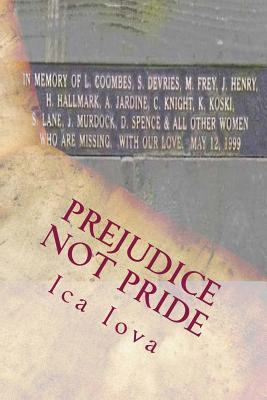Prejudice Not Pride: A Dark Canadian Chapter We Shall Never Forget Ica Iova