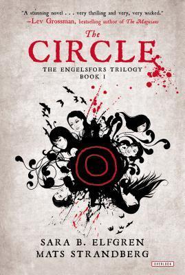 The Circle: Book I  by  Sara Bergmark Elfgren