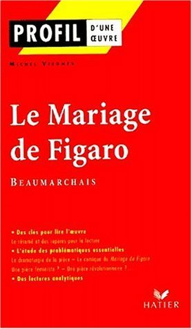 Profil DUne Oeuvre: Beaumarchais  by  Viegnes-M