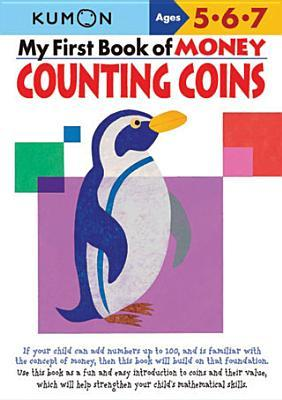 My Book of Money Counting Coins: Ages 5, 6, 7 Masayuki Chizuwa