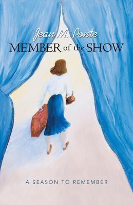 Member of the Show: A Season to Remember Jean M Ponte