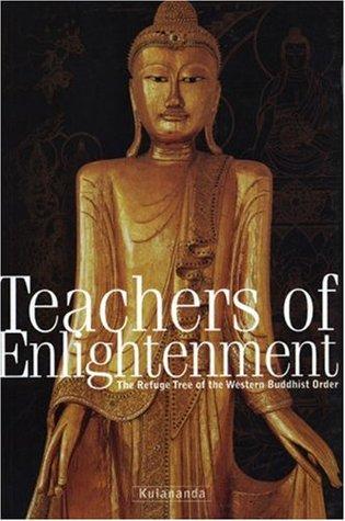 Teachers of Enlightenment: The Refuge Tree of the Western Buddhist Order Kulananda