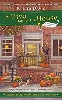 The Diva Haunts the House  by  Krista Davis