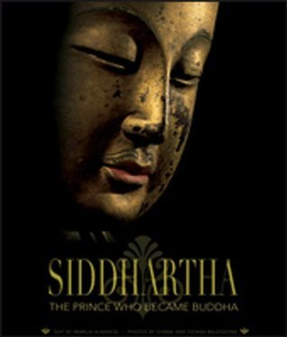 Siddhartha: The Prince Who Became Buddha Marilia Albanese