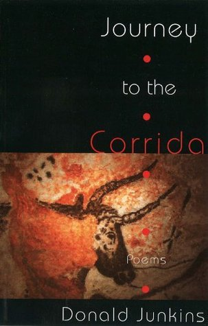 Journey to the Corrida Donald Junkins