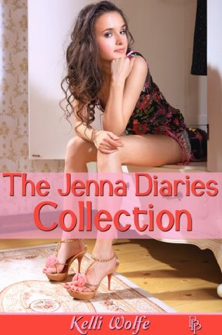 The Jenna Diaries Collection Kelli Wolfe