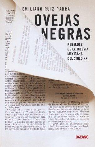 Ovejas negras (En primera persona)  by  Emiliano Ruiz Parra