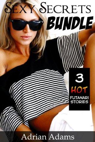 Sexy Secrets Bundle - 3 Hot Futanari Stories  by  Adrian Adams