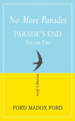 No More Parades (Parades End Volume 2)  by  Ford Madox Ford