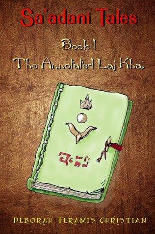 Saadani Tales:  The Annotated Laj Khai Deborah Teramis Christian