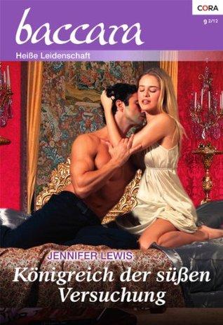 Königreich der süßen Versuchung Jennifer Lewis