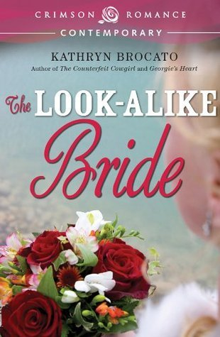 The Look-Alike Bride Kathryn Brocato