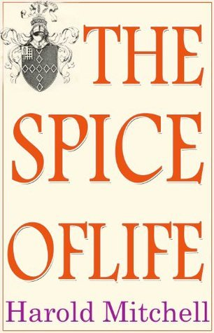 The Spice of Life  by  Harold Mitchell
