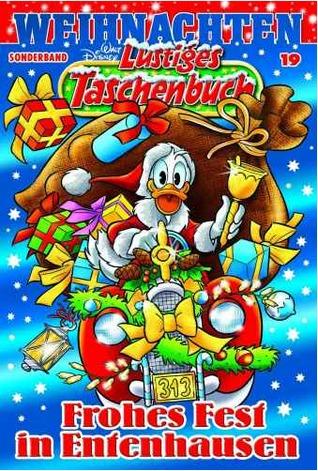 19 Frohes Fest in Entenhausen (Lustiges Taschenbuch Weihnachten Sonderband, #19) Walt Disney Company