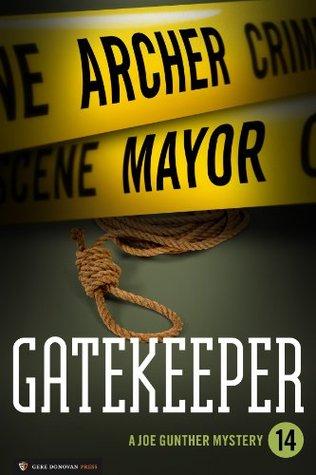Gatekeeper (Joe Gunther #14) (Joe Gunther Mysteries) Archer Mayor