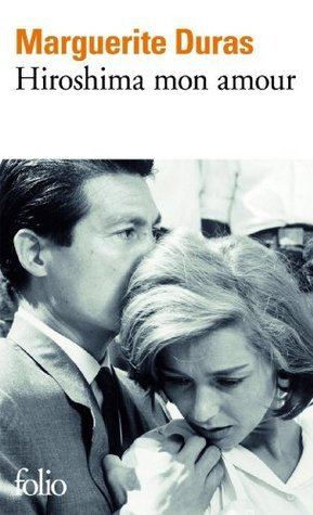 Hiroshima mon amour: Scénario et dialogues (Folio)  by  Marguerite Duras