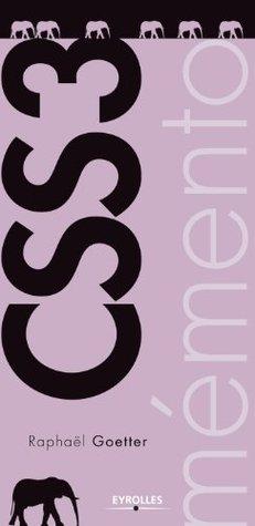 Mémento CSS3  by  Raphaël Goetter