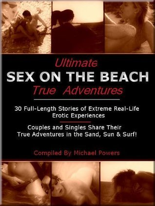ULTIMATE SEX ON THE BEACH ADVENTURES Michael Flaherty