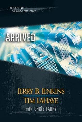 Arrived: 12 Jerry B. Jenkins
