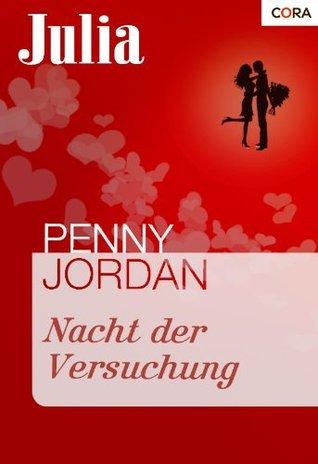 Nacht der Versuchung  by  Penny Jordan