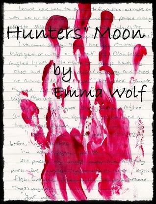 Hunters Moon  by  Emma  Wolf