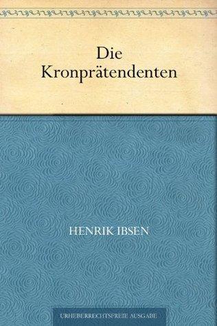 Die Kronprätendenten Henrik Ibsen