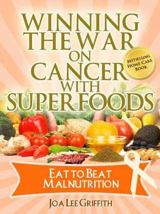 Eat To Beat Malnutrition Vol. 4 In The Series  by  Joa Griffith