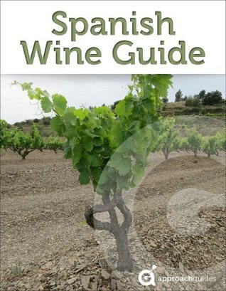 Spanish Wine Guide Approach Guides