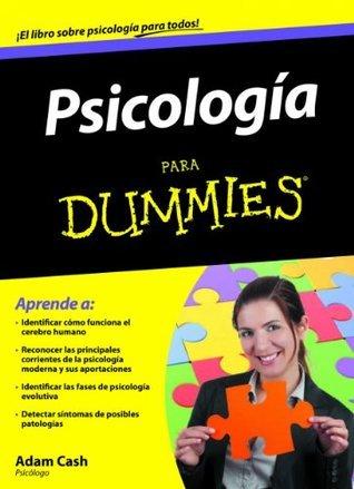 Psicología Para Dummies  by  Adam Cash
