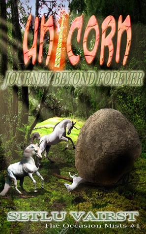 Unicorn - Journey Beyond Forever  by  Setlu Vairst