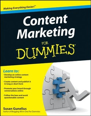 Content Marketing For Dummies  by  Susan Gunelius